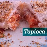 Receitas: Tapioca Doce