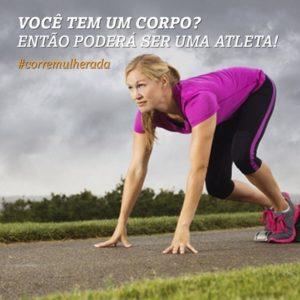Se você tem um corpo, você poderá ser uma atleta