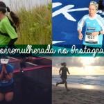 #corremulherada no Instagram – Julho/2014