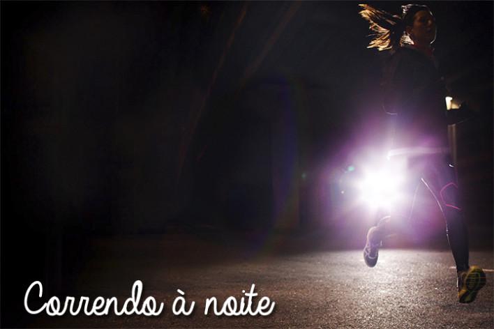 Correndo a noite