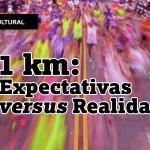 21 km: Expectativas vs. Realidade – Participe do podcast especial com Tênis Certo, Run Ju Run e Corre Mulherada
